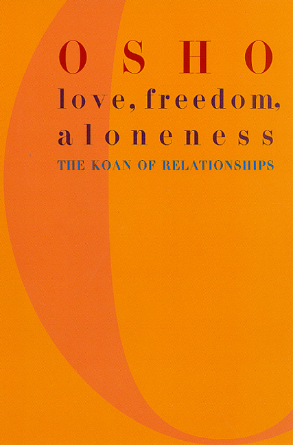 love-freedom-aloneness-the-koan-of-relationships