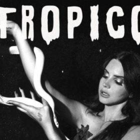 Video: Το νέο Teaser της Lana Del Ray από την ταινία «Tropico»
