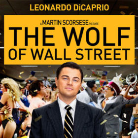 «The Wolf Of Wall Street»: Πέντε λόγοι για τους οποίους δικαιούται να κερδίσει το Όσκαρ