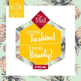 Summer Fashion! Summer Beauty! @ The Mall  Athens by InStyle: Μη χάσετε το μεγαλύτερο καλοκαιρινό event μόδας και ομορφιάς!