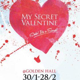 Το My Secret Valentine @Golden Hall συνεχίζεται και πρέπει τώρα να δηλώσετε συμμετοχή για να κερδίσετε δώρα και εκπτώσεις
