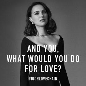 Dior Love Chain: Εσείς μέχρι που θα φτάνατε για την αγάπη;