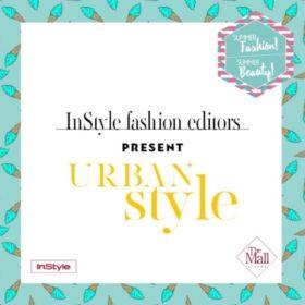 Πέμπτη 28/06: «Urban Style» session στο Summer Fashion! Summer Beauty! @ The Mall Athens