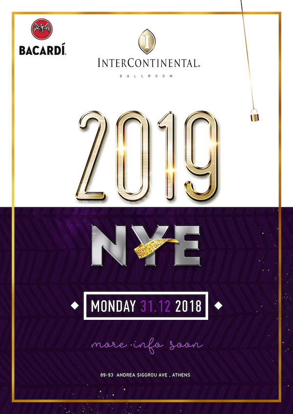 NYE 2019 InterContinental Hotel Athens